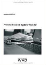 Printmedien und digitaler Wandel